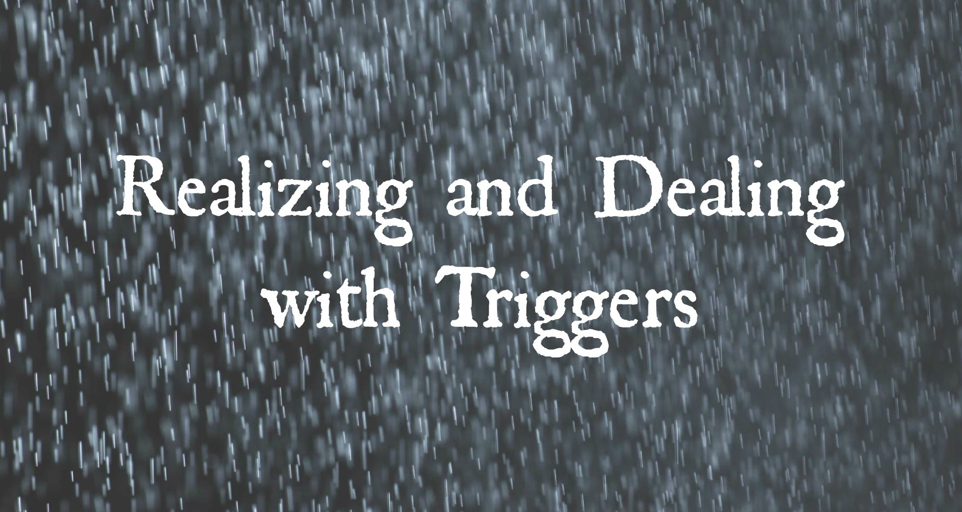 realizing-and-dealing-with-triggers1[1] (2)